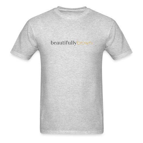 beautifullybrown - Men's T-Shirt