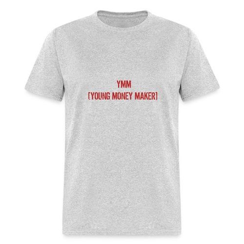 YMM💰💰 - Men's T-Shirt
