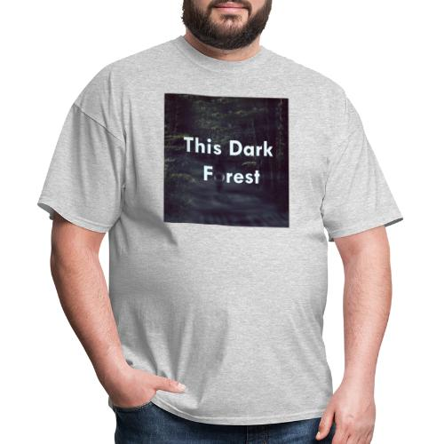 This Dark Forest - Men's T-Shirt