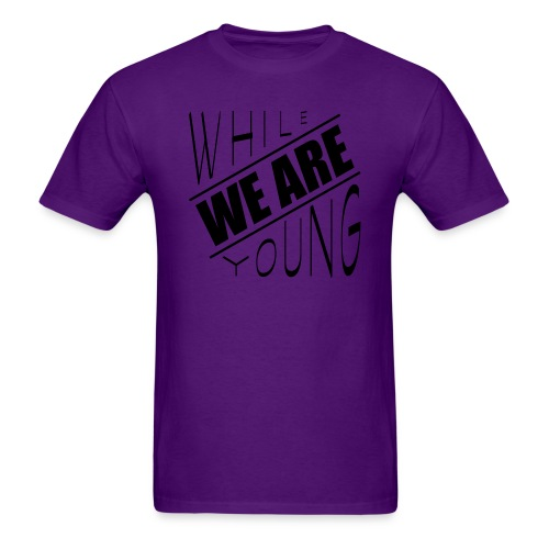 While we are young - Men's T-Shirt
