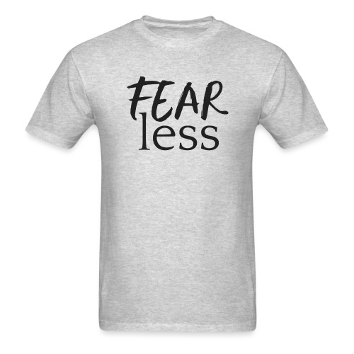 FEARless for BossLady - Men's T-Shirt