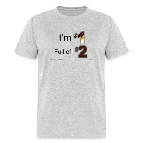 1 Full of 2 - Men's T-Shirt