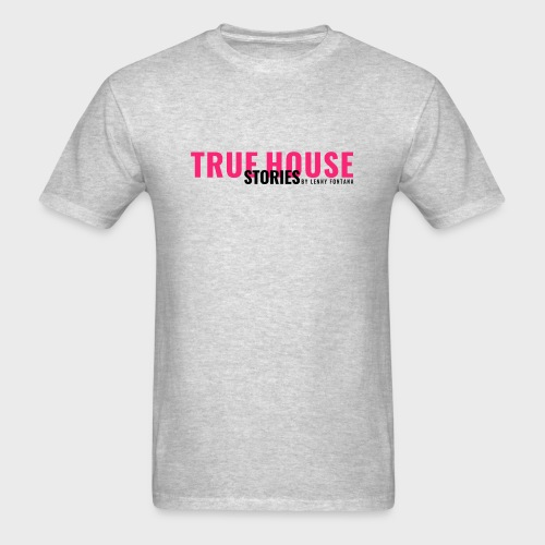 True House Stories - Men's T-Shirt