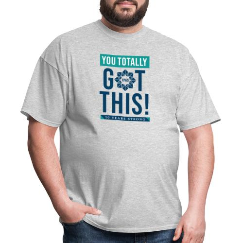 You Totally Got This - Color - Men's T-Shirt