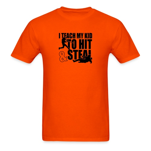 I Teach My Kid to Hit and Steal Baseball - Men's T-Shirt