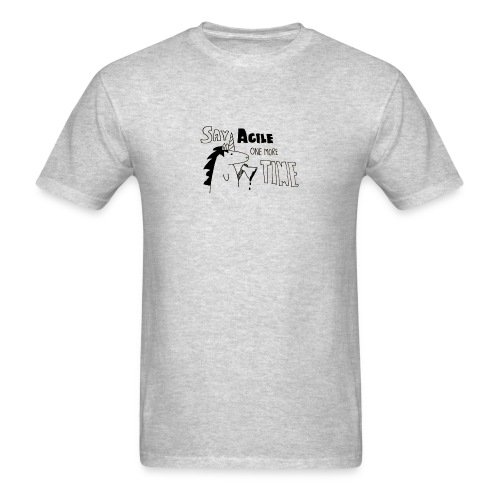 Say Agile one more time - Men's T-Shirt
