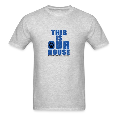 This is OurHouse - Men's T-Shirt