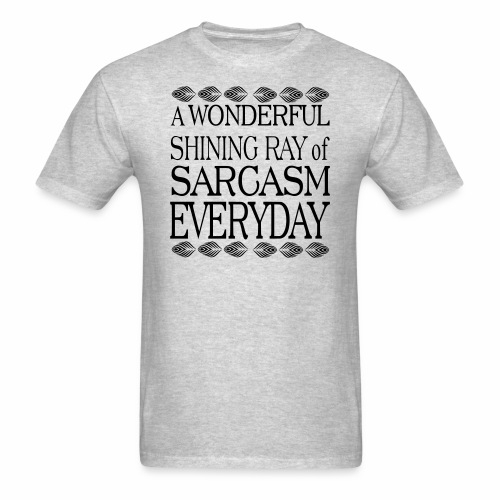 shining ray of sarcasm - Men's T-Shirt