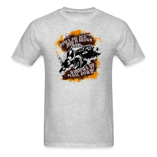 Roses Are Red, Mud Is Brown - Jeep Shirt - Men's T-Shirt