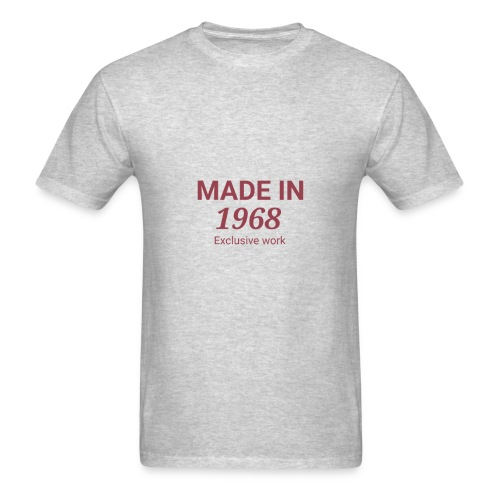 MADE IN 1968. Exclusive work Gift - Men's T-Shirt
