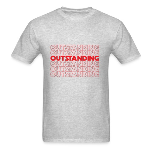 OUSTANDING - Men's T-Shirt