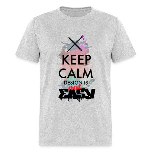 Design not easy - Men's T-Shirt