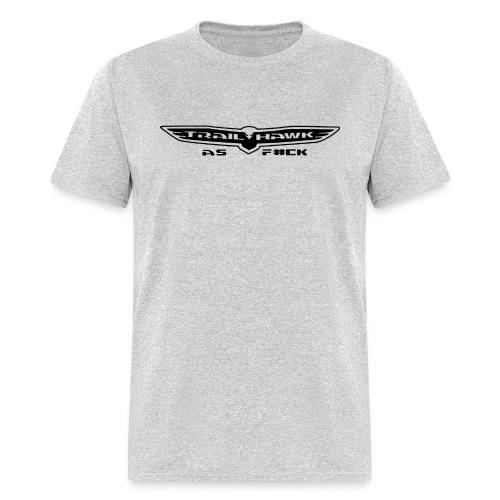 trailhawk as fuck - Men's T-Shirt