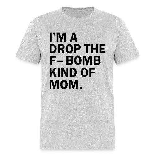 F BOMB MOM - Men's T-Shirt