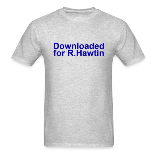 Downloaded for R.Hawtin (1) - Men's T-Shirt