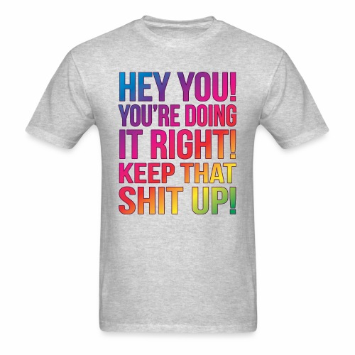 HEY YOU LIGHT - Men's T-Shirt