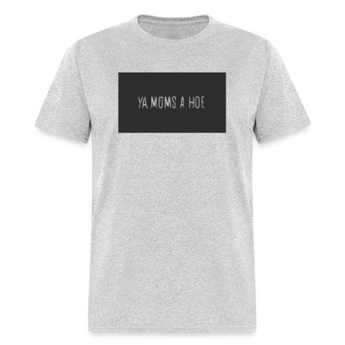 yo moms a hoe by MacWear - Men's T-Shirt