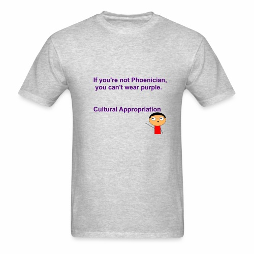 Cultural Appropriation - Men's T-Shirt