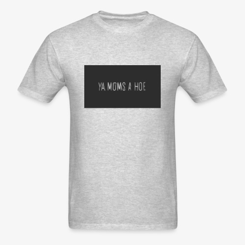 yo moms a hoe by MacWear - Men's T-Shirt