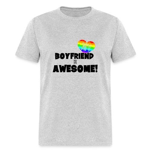 My BoyFriend is Awesome - Men's T-Shirt