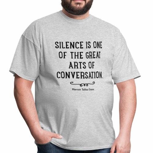 Silence quote - Men's T-Shirt