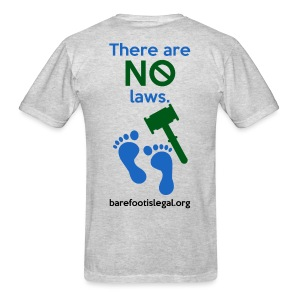 There are NO laws. - Men's T-Shirt