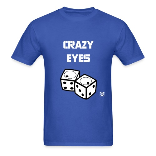 Crazy eyes Diceb final - Men's T-Shirt