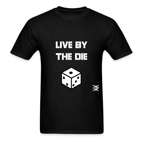 Live by the Die with Logo - Men's T-Shirt