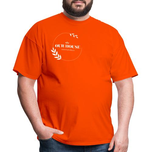 Our House Natural Products Logo - Men's T-Shirt