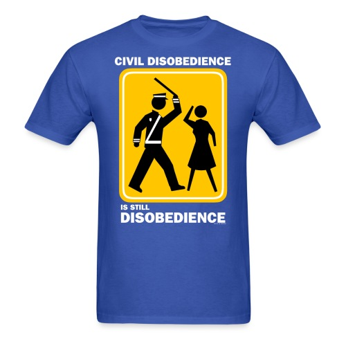 CIVIL DISOBEDIENCE - Men's T-Shirt