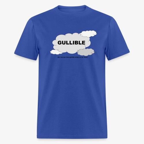 Gullible Tshirt - Men's T-Shirt