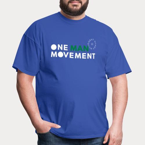 One Man Movement - Men's T-Shirt