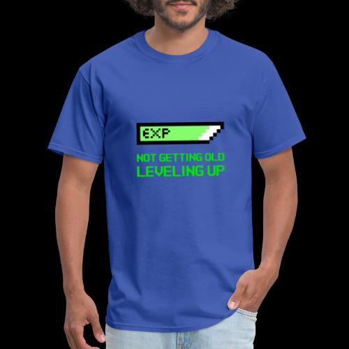 Not Getting Old - Leveling Up - Men's T-Shirt