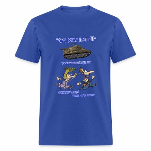 Aim You Idjit - Men's T-Shirt