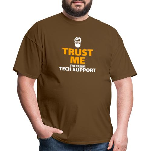 Trust Me I'm From Tech Support - Men's T-Shirt