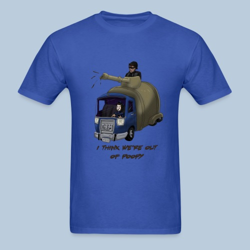 I think we're out of poopy - Men's T-Shirt