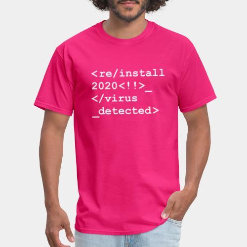 reinstall 2020 uninstall - Men's T-Shirt