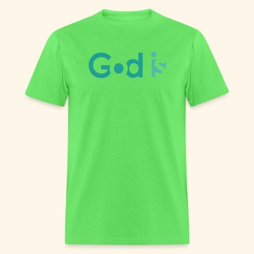 GOD IS #4 - Men's T-Shirt