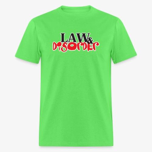 Law DISORDER Logo - Men's T-Shirt