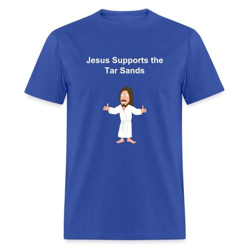 jesus supports the tar sands tshirt mast - Men's T-Shirt