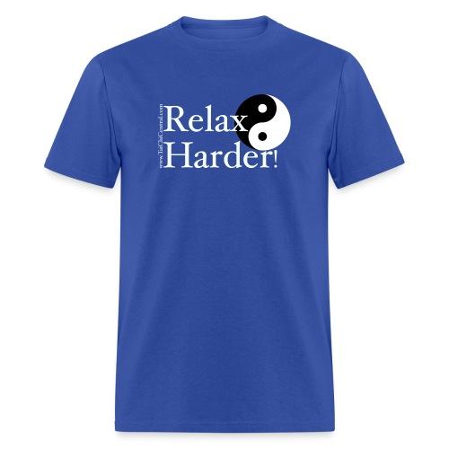 relaxharderdesign_editedneg - Men's T-Shirt