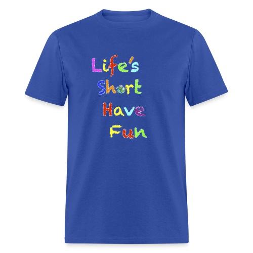 Life's Short Have Fun Moto Shirt - Men's T-Shirt