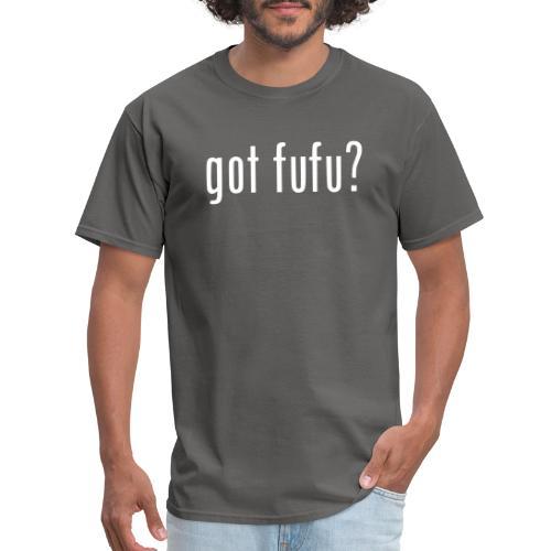 gotfufu-black - Men's T-Shirt