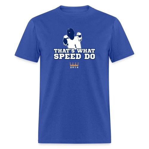 thats-what-speed-do - Men's T-Shirt