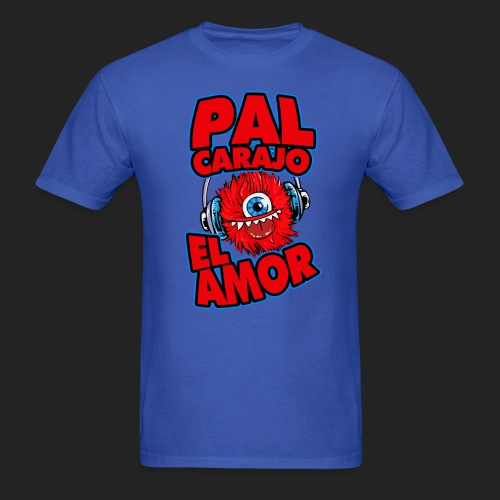 Pal Carajo el amor - Men's T-Shirt