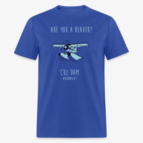 Are you a Beaver? - Men's T-Shirt