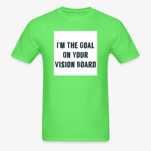 I'm YOUR goal - Men's T-Shirt