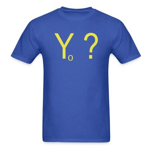 why not - Men's T-Shirt