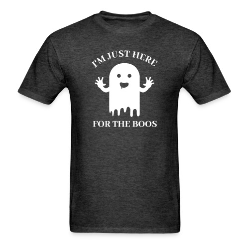 Halloween Im Just Here For The Boos - Men's T-Shirt