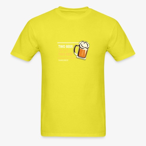 Two beer or not tWo beer - Men's T-Shirt